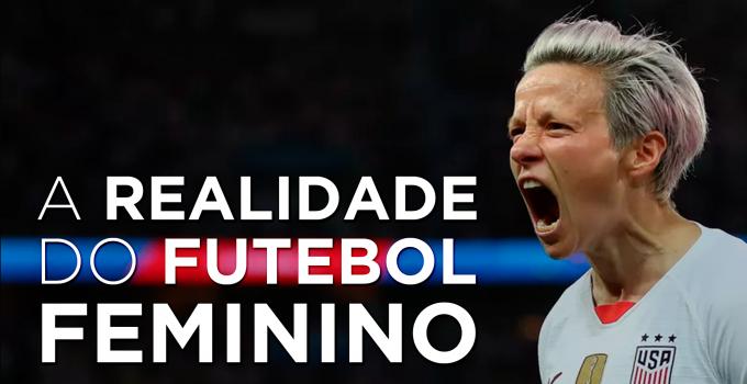 Futebol Feminino: tá crescendo ou não tá?