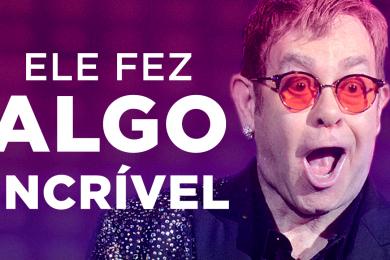 Elton John fez algo incrível