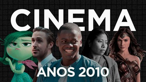 Como a década de 2010 mudou o cinema?