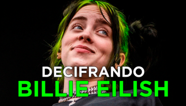 Decifrando o estilo de Billie Eilish